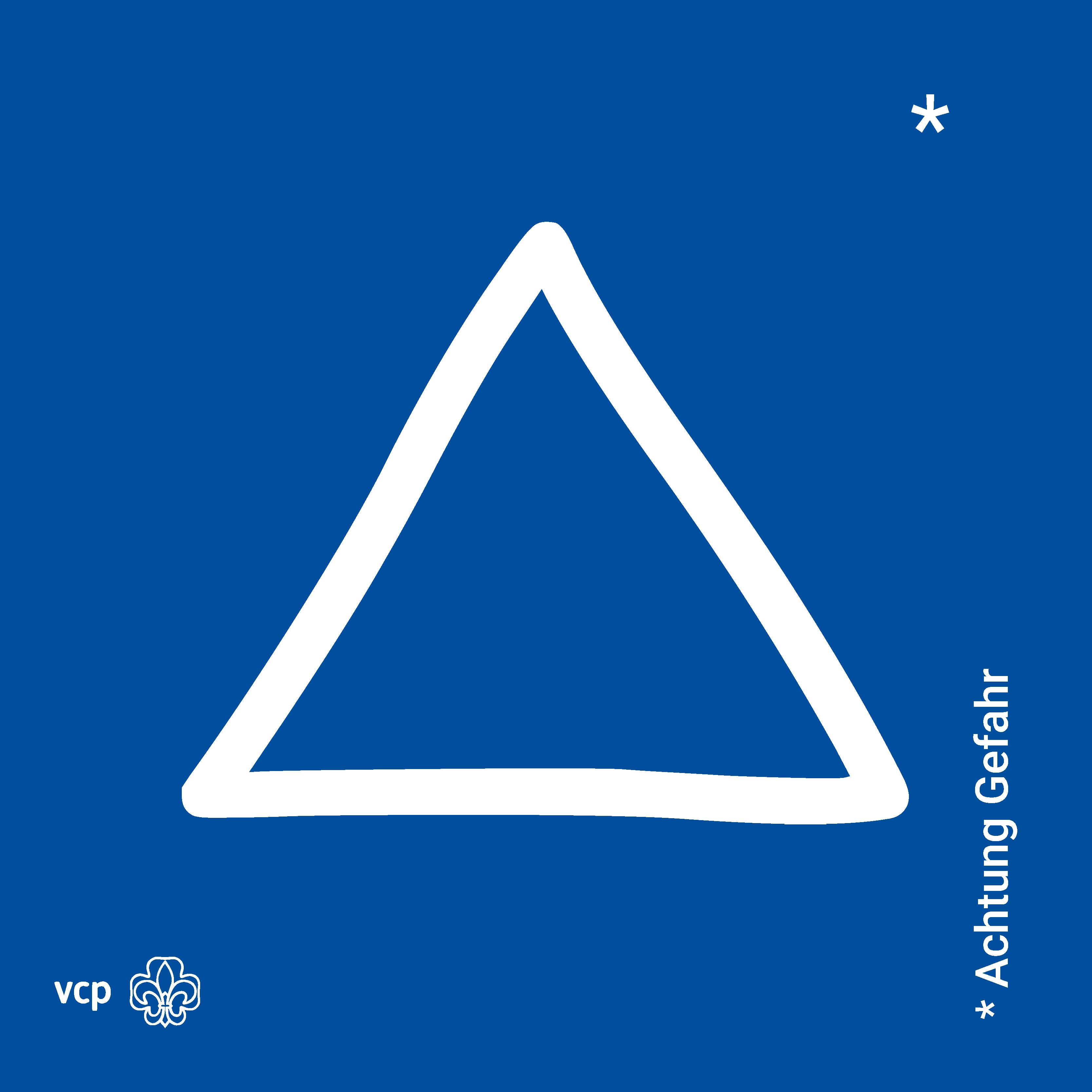 Achtung Gefahr - VCP-Waldläuferzeichen