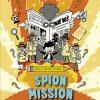 Mach deine eigene … Spion Mission